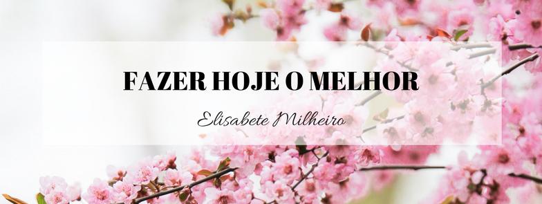 FAZER HOJE O MELHOR