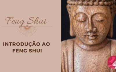INTRODUÇÃO AO FENG SHUI